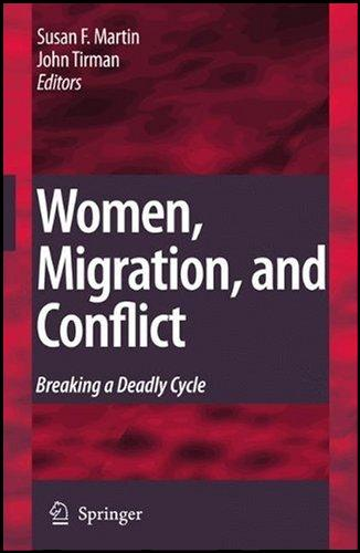 Women, Migration, and Conflict Breaking a Deadly Cycle
